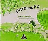 Fara und Fu - Ausgabe 1996: Schreibübungsheft LA