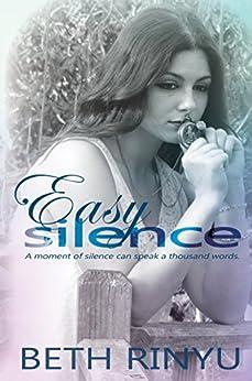 Easy Silence by [Rinyu, Beth]