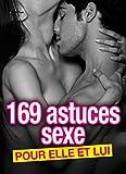 169 astuces sexe pour elle et lui