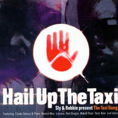 Sly & Robbie present Hail Up T...