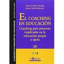 El Coaching En Educacion (Cuadernos de Formación al Profesorado)