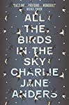 All the Birds in the Sky...