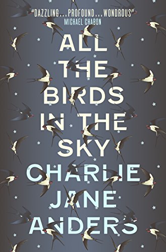 Buchseite und Rezensionen zu 'All the Birds in the Sky' von Charlie Jane Anders