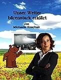 Unser Wetter bärenstark erklärt (German Edition)