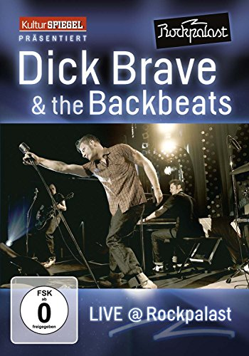 Dick Brave & The Backbeats - Live At Rockpalast - KulturSPIEGEL Edition