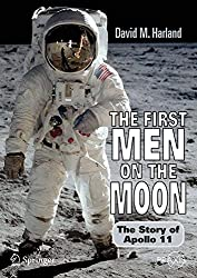 [(The First Men on the Moon : The Story of Apollo 11)] [By (author) David M. Harland] published on (December, 2006)