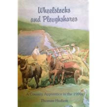 Wheelstocks and Ploughshares: A Country Apprentice in the 1900s