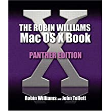 Robin Williams Mac OS X Book, The, Panther Edition