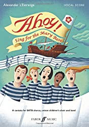 Ahoy! Sing for the Mary Rose (Vocal Score)