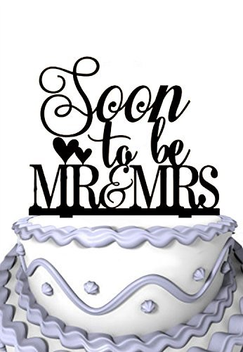 Soon To Be Mr & Mrs Cake Topper-Special Cake topper-Soiree Collection Party Cake Topper, Ideal Gift, Personalized Cake Decor
