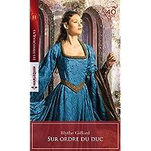 Sur ordre du duc (Les Historiques)