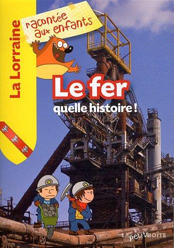 Le fer, quelle histoire ! par Jean-Benoît Durand