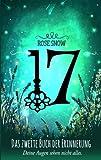 17 - Das zweite Buch der Erinnerung: (Die Bücher der Erinnerung 2) - Rose Snow
