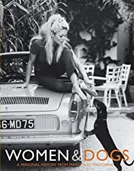 Women & Dogs: A Personal History from Marilyn to Madonna by Judith Watt (2006-06-20)