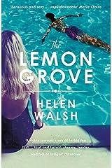 By Helen Walsh The Lemon Grove Paperback