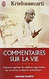 Commentaires sur la vie. I | Krishnamurti, Jiddu (1895-1986). Auteur
