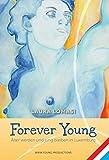 Forever Young: Älter werden und jung bleiben in Luxemburg