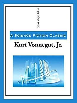2BR02B (English Edition) par [Vonnegut,  Kurt]