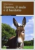 L'asino, il mulo e il bardotto