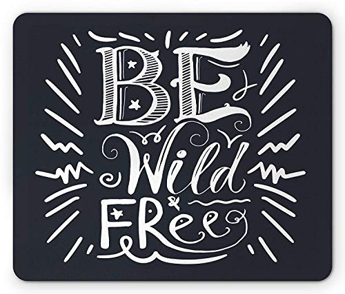 Whecom Wild and Free Gaming Mauspad, Sketch Be Free Quote Vintage Calligraphy Motivational Lettering, Standard Size Rectangle Non-Slip Rubber Mousepad, Slate Blue and White 9.8 X 11.8 INCH -