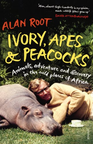 Ivory Mist (Ivory, Apes & Peacocks: Animals, adventure and discovery in the wild places of Africa)