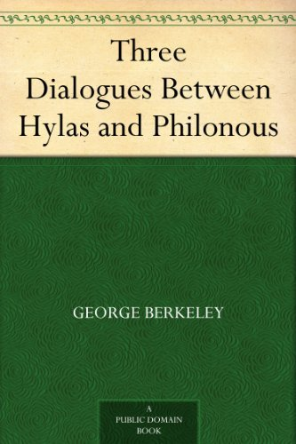 Three Dialogues Between Hylas and Philonous (English Edition)