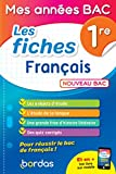 Mes années BAC - Fiches Français 1re...