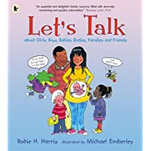 Let's Talk About Girls, Boys, Babies, Bodies, Families and Friends: About Girls, Boys, Babies, Bodies, Families & Friends