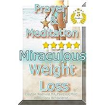 Salud & Espiritualidad: La oración y la meditación y la pérdida de peso milagrosa (Un proceso de pensamiento de la serie de Redfield)