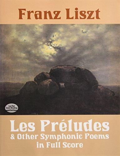 Franz Liszt: Les Preludes And Other Symphonic Poems por Franz Liszt