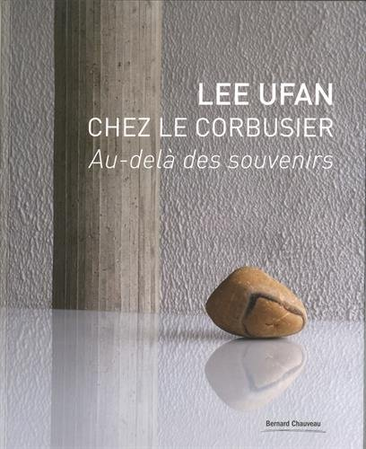 Lee Ufan chez le Corbusier
