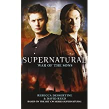 Supernatural: War of the Sons by Rebecca Dessertine (2010-08-27)
