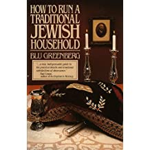 How to Run a Traditional Jewish Household (English Edition)
