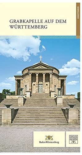 Grabkapelle auf dem Württemberg, Kunstführer