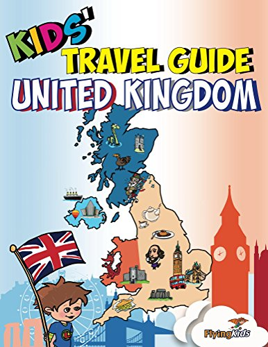 kids-travel-guide-united-kingdom-the-fun-way-to-discover-the-uk-especially-for-kids-english-edition