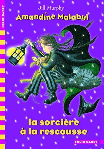 Amandine Malabul, la sorcière à la rescousse