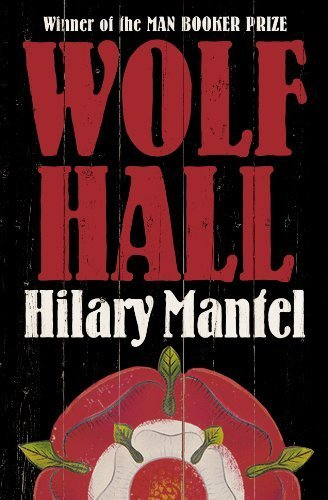 Wolf Hall by Mantel, Hilary Published by Fourth Estate (2010)