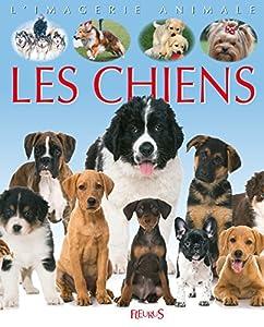 """Afficher """"Les Chiens"""""""