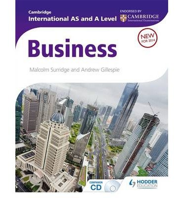 [(Cambridge International AS and A Level Business)] [ By (author) Malcolm Surridge, By (author) Andrew Gillespie ] [October, 2014]