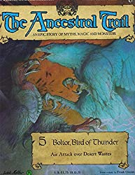 The Ancestral Trail 5: Boltor, Bird Of Thunder (Air Attack Over Desert Wastes)