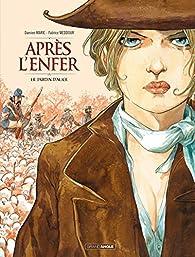 Après l'enfer, tome 1 : Le jardin d'Alice par Damien Marie