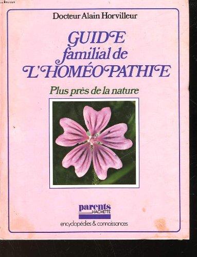 Guide familial de l'homopathie.