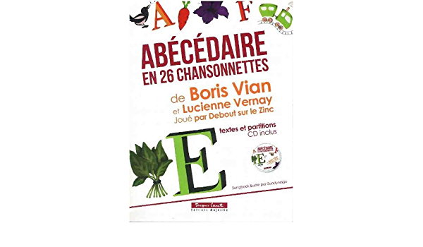 Amazon Fr Abecedaire En 26 Chansonnettes Cd Boris Vian Livres