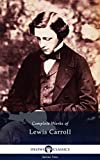 Delphi Complete Works of Lewis Carroll (Illustrated) (English Edition)