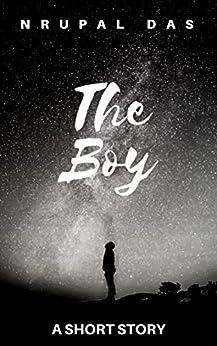 The Boy by [Das, Nrupal]