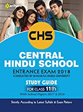 Study Guide Central Hindu School Entrance Exam 2018 for Class XI