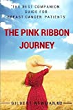 The Pink Ribbon Journey: the Best Companion Guide for Breast Cancer Patients