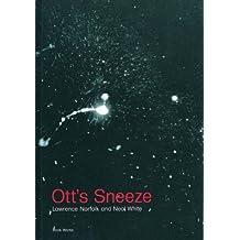 Ott's Sneeze (New Writing)