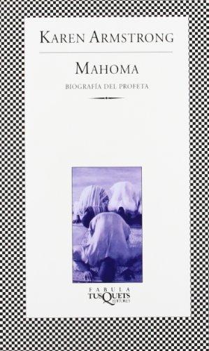 Mahoma. Biografía del Profeta: Biografía del poeta (.) por Karen Armstrong