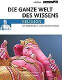 Bayern 2 radioWissen RELIGION: Die großen Welt- und Naturreligionen